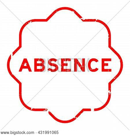 Grunge Red Absence Word Rubber Seal Stamp On White Background
