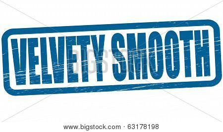 Velvety smooth