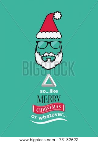 Hipster christmas vector with sarcastic message on green background