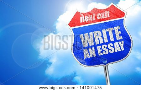 write an essay, 3D rendering, blue street sign