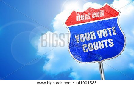 your vote counts, 3D rendering, blue street sign