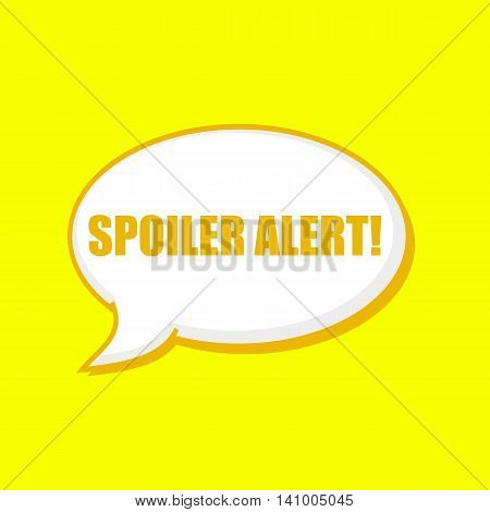 Spoiler alert orange wording on Speech bubbles Background Yellow