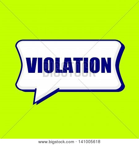 VIOLATION blue wording on Speech bubbles Background Yellow lemon