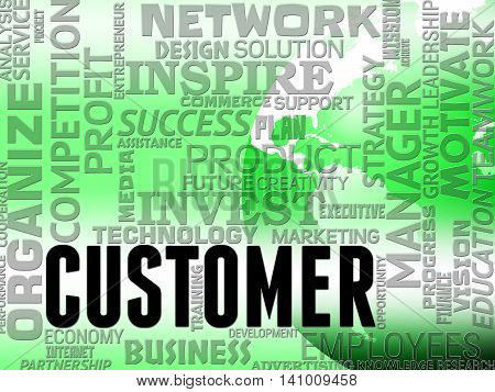 Customer Words Represents Buyers Consumer And Shopper