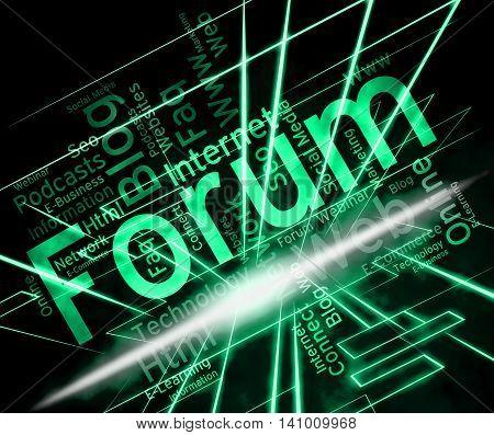Forum Word Represents Social Media And Chats