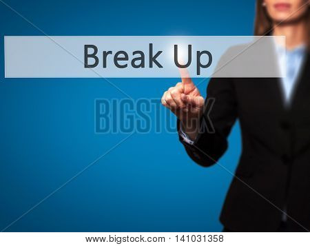 Break Up - Businesswoman Pressing Modern  Buttons On A Virtual Screen