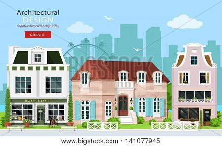 Modern graphic architectural design. Cute european buildings: private houses, cafe and stores. House facades. Flat style vector illustration.