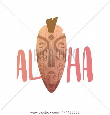 ALOHA lettering. Mask statue carved polynesian wood vector illustration.