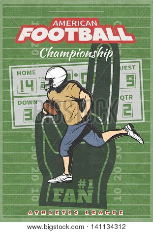 American football championship poster with running player foam hand scoreboard on green worn field background vector illustration