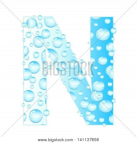 Letters soap bubbles water droplets. N Letter from the water bubbles. Aqua letter. Vector illustration.