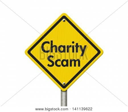 Charity Scam yellow warning highway road sign Yellow warning highway sign with words Scam Alert isolated over white, 3D Illustration