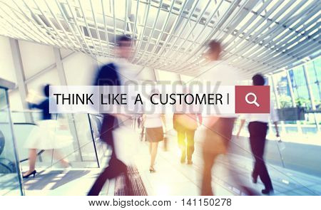 Think Like a Customer Service Demand Marketing Satisfaction Concept