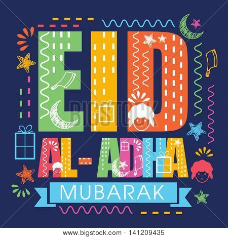 Colorful Text Eid-Al-Adha Mubarak with creative Elements for Muslim Community, Festival of Sacrifice Celebration, Vector Typographical Background.