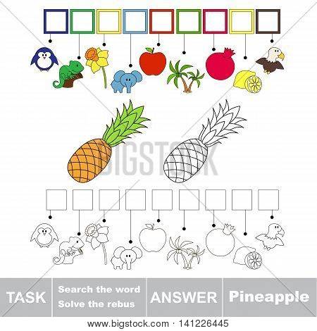 Vector rebus game for children. Easy educational kid game. Simple level of difficulty. Find solution and write the hidden word Ripe Pineapple.