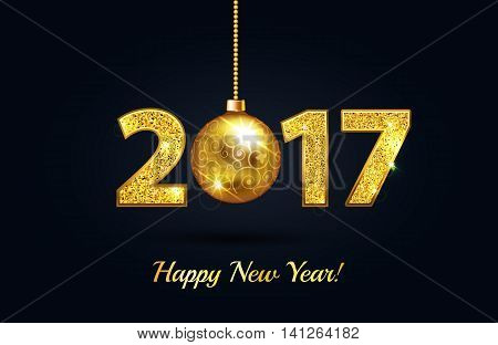 Happy New Year 2017 Gold On A Black Greeting Card Background With Gold Christmas Ball And Gold Spark