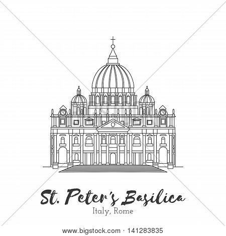 Rome Vatican Italy. St. Peters Basilica in black thin line isolated on white background. European landmark. Icon architectural monument world tourist attraction. Black and white vector illustration