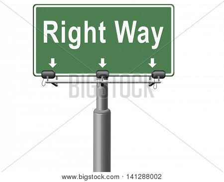 Right way decision or direction for answers on questions, road sign billboard. 3D illustration