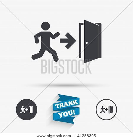 Emergency exit with human figure sign icon. Door with right arrow symbol. Fire exit. Flat icons. Buttons with icons. Thank you ribbon. Vector