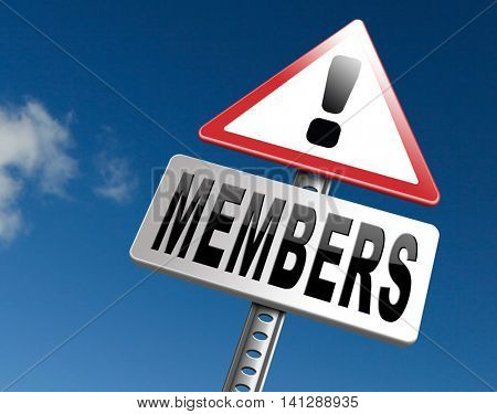 members only road sign billboard become a member and join here to get your membership label.  3D illustration