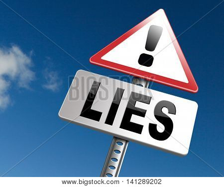 Lies breaking promise break promises cheating and deception lying, road sign billboard. 3D illustration