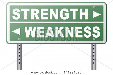 strength or weakness being strong or weak overcome problems accept the challenge to success 3D illustration