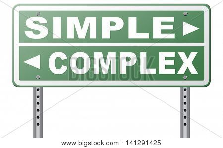 complex or simple the easy or the hard way decisive choice challenge making choice complicated road sign arrow 3D illustration