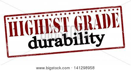 Rubber stamp with text highest grade durability inside vector illustration