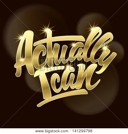 Actually I can an inscription Gold text. Vector illustration
