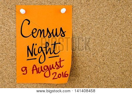 Census Night 9 August 2016, Australia Written On Orange Paper Note