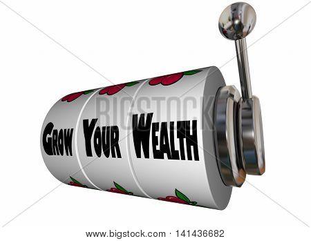 Grow Your Wealth Earn More Money Slot Machine 3d Illustration