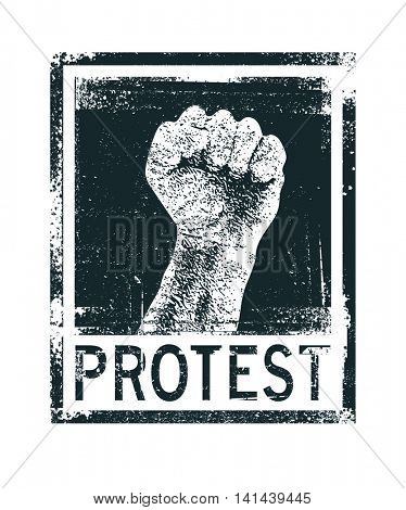 Protest poster, raised fist held in protest. T-shirt design, vector illustration