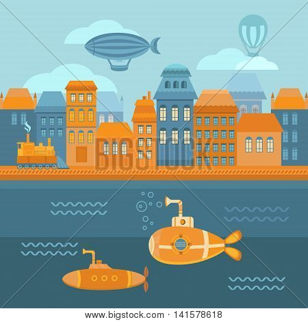 Illustration steampunk city with houses, sea, submarine, airship, retro train. Vintage background for banners, cards, invitations, covers, web pages. Flat style vector.