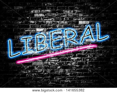 Liberal sign on old black vintage brick wall background