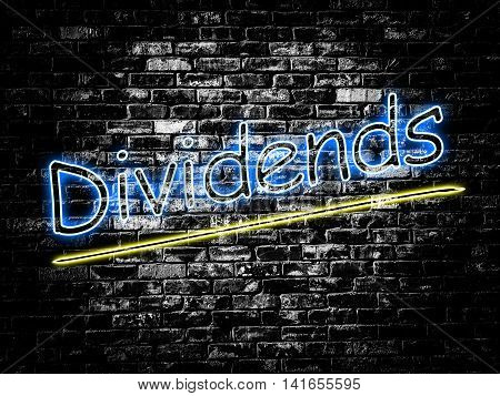 Dividends sign on old black vintage brick wall background
