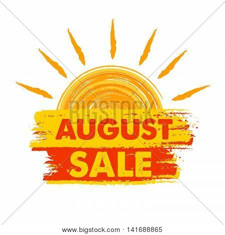 august sale summer banner - text in yellow and orange drawn label with sun symbol, business seasonal shopping concept, vector