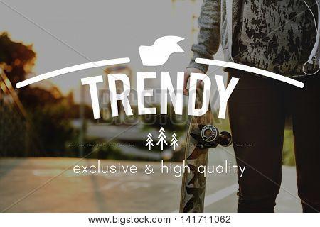 Trend Trendy Lifestlye Urban Style Concept