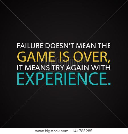 Success quotes - Try again with experience - motivational inscription template