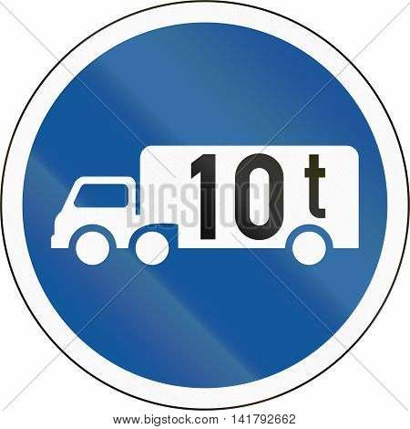 Road Sign Used In The African Country Of Botswana - Goods Vehicles Exceeding 10 Tonnes