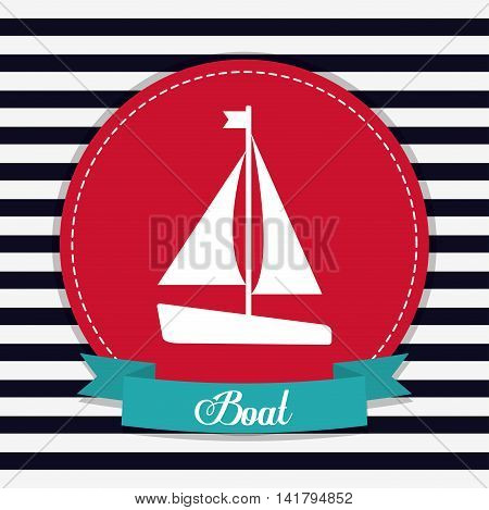 Sea lifestyle design represented by sailboat icon over seal stamp. Colorfull and flat illustration. Striped background.