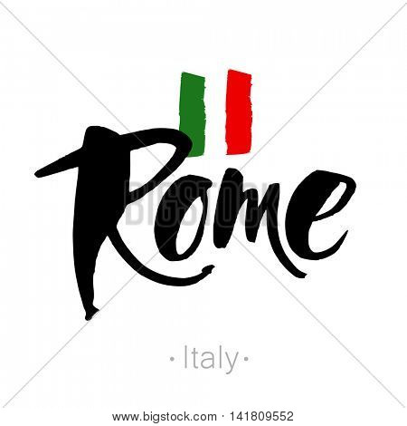 Rome hand-lettering calligraphy and national Italy flag. Rome hand drawn vector stock illustration. Modern brush ink. Isolated on white background.