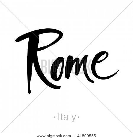 Rome, Italy hand-lettering calligraphy. Rome hand drawn vector stock illustration. Modern brush ink. Isolated on white background.