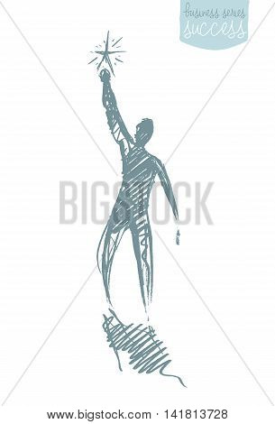 Hand drawn vector illustration of a person, reaching star. Leadership, opportunities, growth. Concept vector illustration, sketch