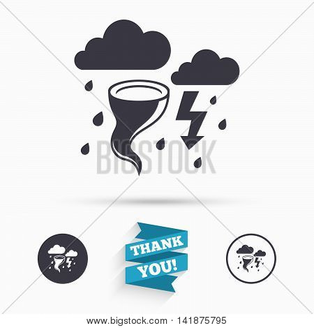 Storm bad weather sign icon. Clouds with thunderstorm. Gale hurricane symbol. Destruction and disaster from wind. Insurance symbol. Flat icons. Buttons with icons. Thank you ribbon. Vector