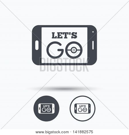 Smartphone game icon. Let's Go symbol. Pokemon game concept. Circle buttons with flat web icon on white background. Vector