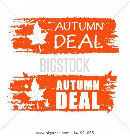 autumn deal - orange drawn banners with text and fall leaf business concept vector