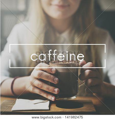 Caffeine Coffee Beverage Drinking Enjoyment Concept