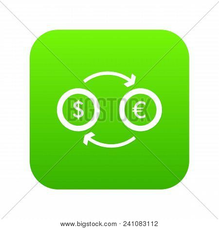 Euro Dollar Euro Exchange Icon Digital Green For Any Design Isolated On White Vector Illustration