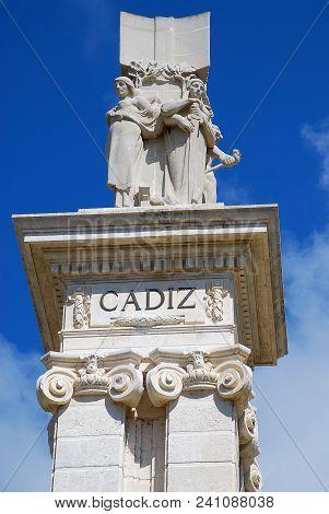 Monument To The Constitution Of 1812, Plaza De Espana, Cadiz, Spain. Cadiz Is A City And Port In Sou
