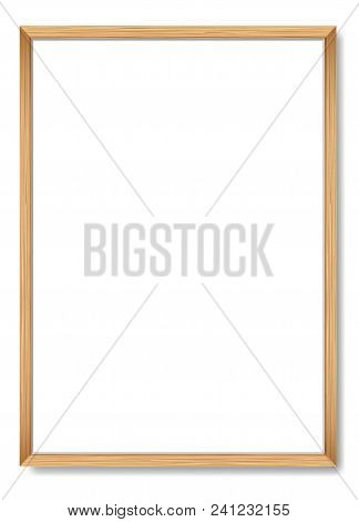 Blank Picture Frame Template. Realistic Wooden Frame For Poster A4