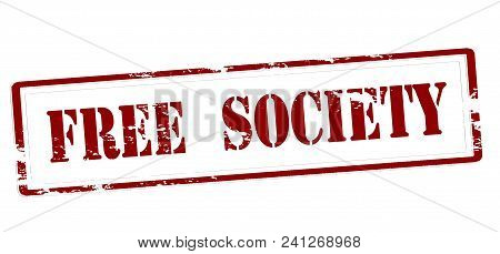 Rubber Stamp With Text Free Society Inside, Vector Illustration